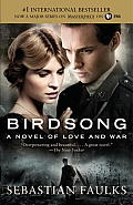 Birdsong: A Novel of Love and War Cover