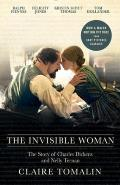 The Invisible Woman: The Story of Nelly Ternan and Charles Dickens Cover