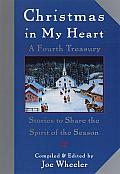 Christmas in My Heart, a Fourth Treasury: Stories to Share the Spirit of the Season Cover