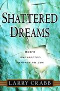 Shattered Dreams: God's Unexpected Path to Joy Cover