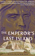 The Emperor's Last Island: A Journey to St. Helena Cover