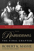 The Romanovs: The Final Chapter: The Final Chapter Cover