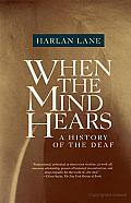 When the Mind Hears: A History of the Deaf Cover