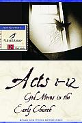 Acts 1-12: God Moves in the Early Church Cover