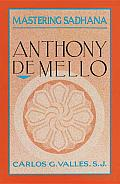 Mastering Sadhana: On Retreat with Anthony De Mello Cover