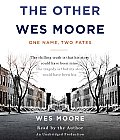 The Other Wes Moore: One Name, Two Fates Cover