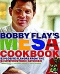 Bobby Flay's Mesa Grill Cookbook: Explosive Flavors from the Southwestern Kitchen Cover