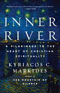 Inner River: A Pilgrimage to the Heart of Christian Spirituality Cover