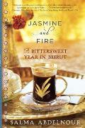 Jasmine & Fire A Bittersweet Year in Beirut