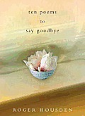 Ten Poems to Say Goodbye Cover