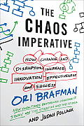 Chaos Imperative How Chance & Disruption Increase Innovation Effectiveness & Success