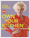 Own Your Kitchen Recipes to Inspire & Empower