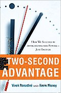 The Two-Second Advantage: How We Succeed by Anticipating the Future--Just Enough Cover