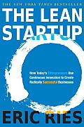 Lean Startup: How Today's Entrepreneurs Use Continuous Innovation To Create Radically Successful Businesses (11 Edition)