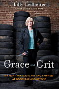 Grace & Grit My Fight for Equal Pay & Fairness at Goodyear & Beyond