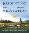 Running with the Mind of Meditation: Lessons for Training Body and Mind Cover