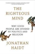 The Righteous Mind: Why Good People Are Divided by Politics and Religion Cover