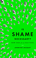 Is Shame Necessary? Signed Edition