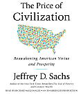 The Price of Civilization: Reawakening American Virtue and Prosperity Cover