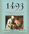1493: Uncovering the New World Columbus Created Cover