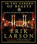In the Garden of Beasts Love Terror & an American Family in Hitlers Berlin