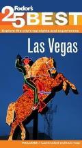 Fodors Las Vegas 25 Best 4th Edition