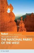 Fodor's the Complete Guide to the National Parks of the West (Fodor's Complete Guide to the National Parks of the West)