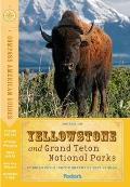 Yellowstone & Grand Teton National Parks 2nd Edition