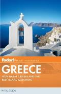 Fodor's Greece: With Great Cruises and the Best Island Getaways (Fodor's Greece)