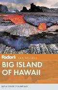 Fodor's Big Island of Hawaii [With Pullout Map] (Fodor's Big Island of Hawaii) Cover