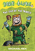 Icky Ricky #2: The End of the World (Stepping Stone Book) Cover