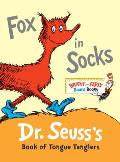 Fox in Socks: Dr. Seuss's Book of Tongue Tanglers (Bright & Early Board Books)