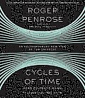 Cycles of Time: An Extraordinary New View of the Universe Cover