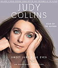 Sweet Judy Blue Eyes: My Life in Music