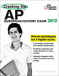 Cracking the AP European History Exam, 2012 Edition Cover