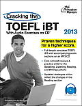 Cracking the TOEFL iBT with CD 2013 Edition