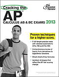 Cracking the AP Calculus AB & BC Exams 2013 Edition