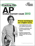 Princeton Review: Cracking the AP World History Exam #13: Cracking the AP World History Exam, 2013 Edition Cover
