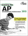 Cracking the AP Environmental Science Exam 2013 Edition