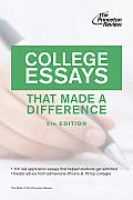 College Essays That Made a Difference (Princeton Review: College Essays That Made a Difference) Cover