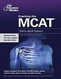 Cracking the MCAT 2013 2014 Edition