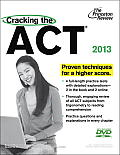 Cracking the ACT with DVD 2013 Edition