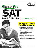 Cracking the SAT French Subject Test 2013 2014 Edition