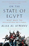 On the State of Egypt What Made the Revolution Inevitable