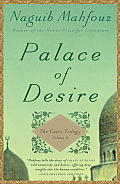 Palace of Desire The Cairo Trilogy Volume 2