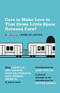 Care to Make Love in That Gross Little Space between Cars?: A Believer Book of Advice Cover