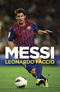 Messi: El Chico Que Siempre Llegaba Tarde 9y Hoy Es el Primero