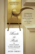 Heads in Beds: A Reckless Memoir of Hotels, Hustles, and So-Called Hospitality Cover