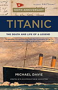 Titanic: The Death and Life of a Legend (Vintage)