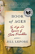 Book of Ages: The Life and Opinions of Jane Franklin (Vintage)